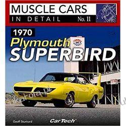 1970 Plymouth Superbird: Muscle Cars In Detail No. 11 Marynarka Wojenna