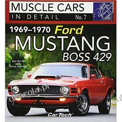 1969-1970 Ford Mustang Boss 429: Muscle Cars in Detail No. 7 Samochody