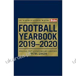 The Football Yearbook 2019-2020 in association with The Sun - Special 50th Anniversary Edition Sport, forma fizyczna