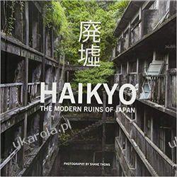 Haikyo: The Modern Ruins of Japan Marynarka Wojenna