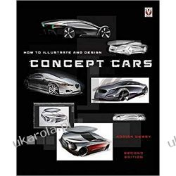 How to illustrate and design Concept Cars: New Edition Samochody