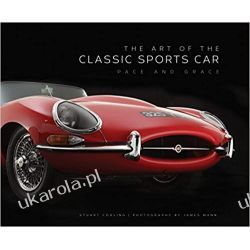 The Art of the Classic Sports Car: Pace and Grace Samochody