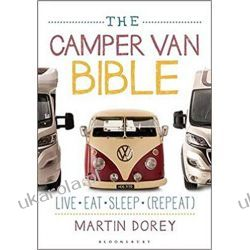 The Camper Van Bible: Live, Eat, Sleep Historia