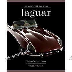 The Complete Book of Jaguar: Every Model Since 1935 Samochody