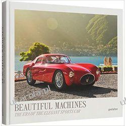 Beautiful Machines: The Era of the Elegant Sports Car Samochody