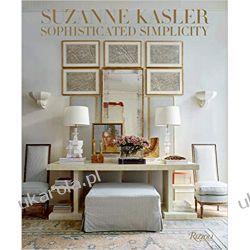Suzanne Kasler: Sophisticated Simplicity Kalendarze ścienne