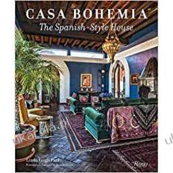 Casa Bohemia: The Spanish-Style House Dom i ogród