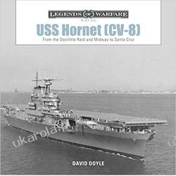 USS Hornet (CV-8): From the Doolittle Raid and Midway to Santa Cruz (Legends of Warfare: Naval) Pozostałe
