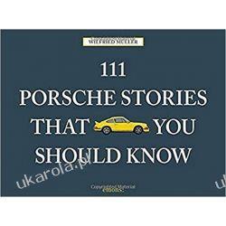111 Porsche Stories You Should Know Samochody