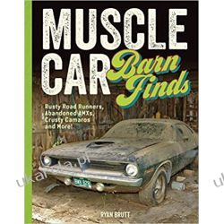 Muscle Car Barn Finds: Rusty Road Runners, Abandoned AMXs, Crusty Camaros and More! Samochody