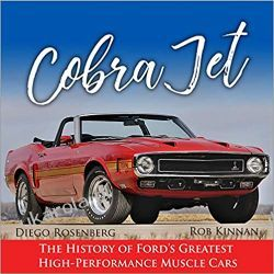Cobra Jet: The History of Ford's Greatest High-Performance Muscle Cars Kalendarze ścienne