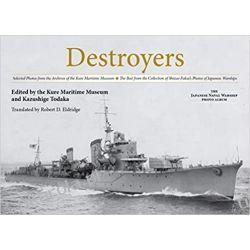 Destroyers (The Japanese Naval Warship Photo Albums) Marynarka Wojenna