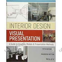 Interior Design Visual Presentation: A Guide to Graphics, Models and Presentation Methods  Biografie, wspomnienia