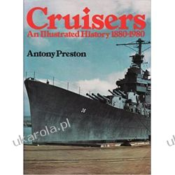 Cruisers: An Illustrated History, 1880-1980 Marynarka Wojenna