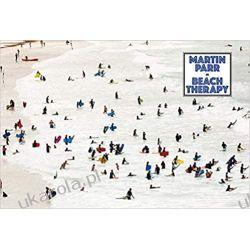 Martin Parr: Beach Therapy Książki i Komiksy