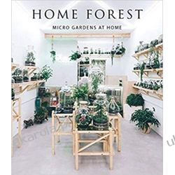 Home Forest: Micro Gardens at Home