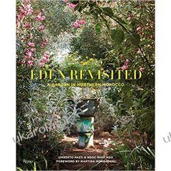 Eden Revisited: A Garden in Northern Morocco Marynarka Wojenna
