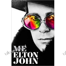 Me: Elton John Official Autobiography Biografie, wspomnienia