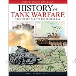 History of Tank Warfare: From World War I to the Present Day Pozostałe