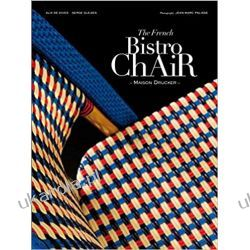 The French Bistro Chair: Maison Drucker `