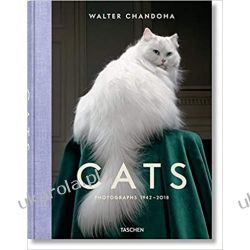 Walter Chandoha. Cats. Photographs 1942-2018: WALTER CHANDOHA. CAT PHOTOS Zwierzęta domowe i hodowlane
