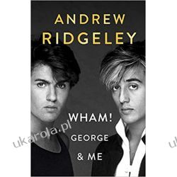 Wham! George & Me: The Sunday Times Bestseller Kalendarze ścienne
