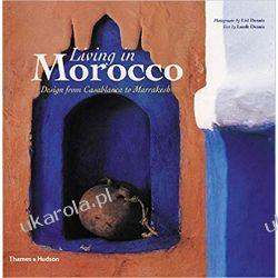 Living in Morocco: Design from Casablanca to Marrakesh Pozostałe