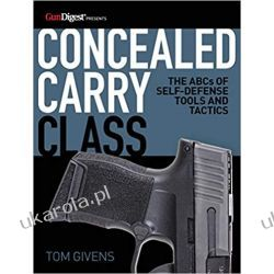 Concealed Carry Class: The ABCs of Self-Defense Tools and Tactics Kalendarze ścienne