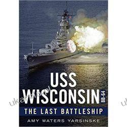 USS Wisconsin Bb-64: The Last Battleship Kalendarze ścienne