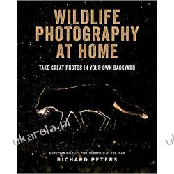 Wildlife Photography at Home Zagraniczne