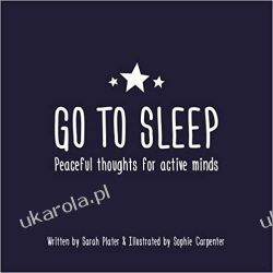 Go To Sleep: Peaceful thoughts for active minds Kalendarze ścienne