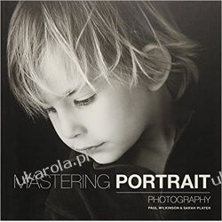 Mastering Portrait Photography Fotografia, edycja zdjęć