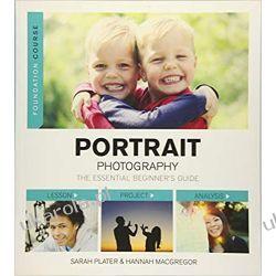 Foundation Course: Portrait Photography Fotografia, edycja zdjęć