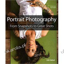 Portrait Photography: From Snapshots to Great Shots Fotografia, edycja zdjęć