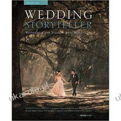 Wedding Storyteller Volume 2 Fotografia, edycja zdjęć