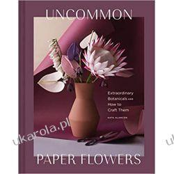 Uncommon Paper Flowers  Fotografia, edycja zdjęć
