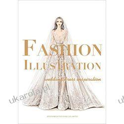 Fashion Illustration - Wedding Dress Inspiration Fotografia, edycja zdjęć