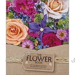 The Flower Book: Natural Flower Arrangements for Your Home Fotografia, edycja zdjęć