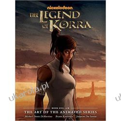 THE LEGEND OF KORRA THE ART OF THE ANIMATED SERIES BOOK ONE 1 Pozostałe