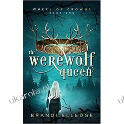 The Werewolf Queen (Wheel of Crowns) Pozostałe