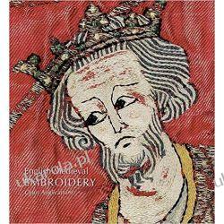 English Medieval Embroidery: Opus Anglicanum Pozostałe