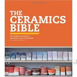 The Ceramics Bible: The Complete Guide to Materials and Techniques Samochody