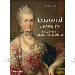 Diamond Jewelry: 700 Years of Glory and Glamour Instrukcje napraw