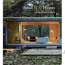 Small ECO Houses: Living Green in Style Kalendarze ścienne