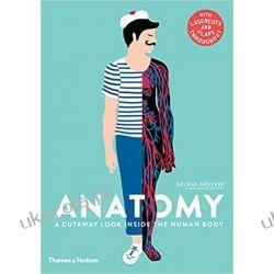 Anatomy: A Cutaway Look Inside the Human Body Kalendarze ścienne