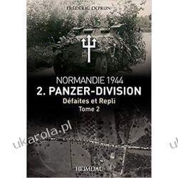 2. Panzerdivision En Normandie. Tome 2: Aout 1944: Août 1944 Samochody