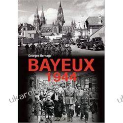 Bayeux 1944 Historyczne