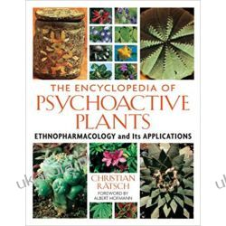 The Encyclopedia of Psychoactive Plants: Ethnopharmacology and Its Applications Zoologia