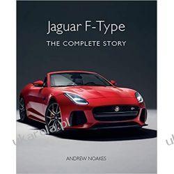 Jaguar F-Type: The Complete Story Samochody