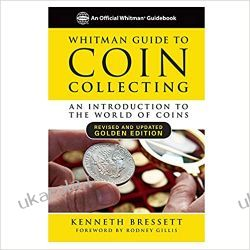 Whitman Guide to Coin Collecting: A Beginner's Guide to the World of Coin Collecting